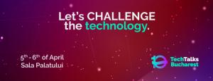 Ediția aniversară TechTalks Bucharest te provoacă la un date cu tehnologia